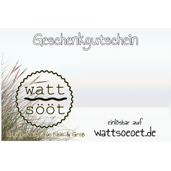 """""""Watt Sööt"""" Geschenkgutschein"""
